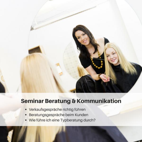 Weiterbildung Friseur, Friseur Weiterbildung, Weiterbildung für Friseure, Seminare für Friseure Beratungsseminar