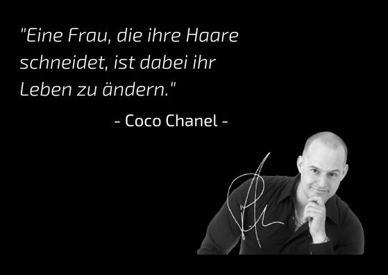 Über uns Patrick Kolbe Zitat von Coco Chanel trend hair #hairlichkeiten